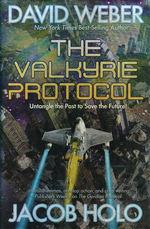 Gordian Division (HC) nr. 2: Valkyrie Protocol, The (m. Jacob Holo) (Weber, David)