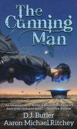 Cunning Man, The (Butler, D. J. & Ritchey, Aaron Michael)