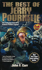 Best of Jerry Pournelle, The: The Collected Tales of a Science Fiction Legend (Carr, John F. (Ed.))