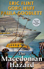 Queen of the Sea (HC) nr. 2: Macedonian Hazard, The (m. Paula Goodlett & Gorg Huff) (Flint, Eric)