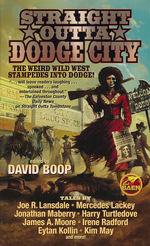 Straight Outta Dodge City (Boop, David (Ed.))