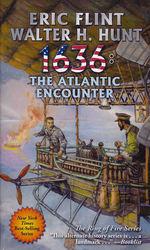 1632 nr. 25: 1636: The Atlantic Encounter (m. Walter H. Hunt) (Flint, Eric)