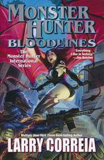 Monster Hunter (HC) nr. 8: Monster Hunter Bloodline (Correia, Larry)