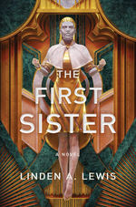 First Sister Trilogy, The (HC) nr. 1: First Sister, The (Lewis, Linden A.)