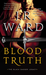 Black Dagger Brotherhood: Black Dagger Legacy nr. 4: Blood Truth (Ward, J.R.)