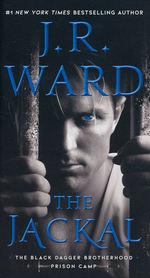 Black Dagger Brotherhood: Prison Camp nr. 1: Jackal, The (Ward, J.R.)