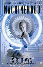 Machinehood (HC) (Divya, S. B.)