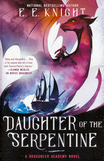 Dragoneer Academy (TPB) nr. 2: Daughter of the Serpentine (Knight, E. E.)