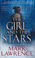 Book of The Ice, The nr. 1: Girl and the Stars, The (Lawrence, Mark)