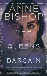 Black Jewels  nr. 10: Queen's Bargin, The (Bishop, Anne)