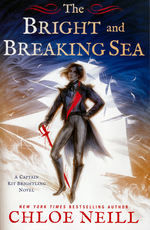 Captain Kit Brightling, The (TPB) nr. 1: Bright and Breaking Sea, The (Neill, Chloe)