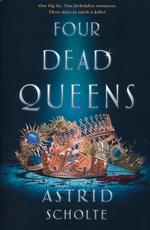 Four Dead Queens (TPB) (Scholte, Astrid)