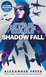 Alphabet Squadron nr. 2: Shadow Fall (af Alexander Freed) (Star Wars)