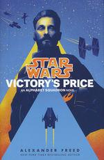 Alphabet Squadron (HC) nr. 3: Victory's Price (af Alexander Freed) (Star Wars)
