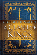 Song of Ice and Fire, A (HC) nr. 2: Clash of Kings, A: The Illustrated Edition (Ill. Af Lauren K.  Cannon) (Martin, George R.R.)
