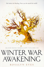 Blood Rose Rebellion (TPB) nr. 3: Winter War Awakening (Eves, Rosalyn)