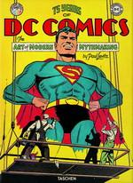 75 Years of DC Comics (Levitz, Paul)