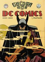 Golden Age of DC Comics, The - Bibliotheca Ed (Levitz, Paul)