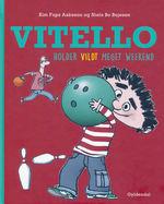Vitello (HC)Vitello holder vildt meget weekend (Aakeson, Kim Fupz)