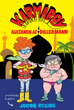 Karmaboy nr. 2: Sultanen af Dillermann (Riising, Jacob)