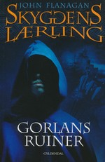 Skyggens lærling nr. 1: Gorlans ruiner (Flanagan, John)