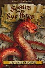Søstre på de syv have nr. 3: Den røde slange - TILBUD (så længe lager haves, der tages forbehold for udsolgte varer) (Wandahl, Camilla)