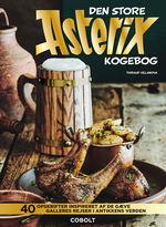 Asterix (HC)Store Asterix kogebog, Den: 40 opskrifter inspireret af de gæve gallers rejser i antikkens verden (Cookbook) (Villanova, Thibaud)