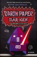 Origami Yoda nr. 2: Darth Paper slår igen (Angleberger, Tom)