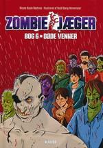 Zombie-Jæger (HC) nr. 6: Døde venner (Rødtnes, Nicole Boyle)