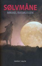 nr. 1: Sølvmåne (Rasmussen, Mikael)
