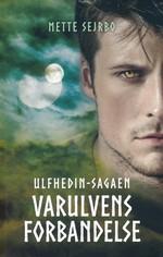 Ulfhedin-sagaen nr. 2: Varulvens forbandelse (Sejrbo, Mette)