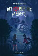 Døde hus på Egevej, Det (HC) (Øde hus på Egevej, Det) (Finderup, Mette)