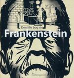 Lille bog om Frankenstein, Den (Mikkelsen, Morten)