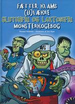 Fætter Klams (HC)Fætter Klams (u)lækre glutenfri og laktosefri monsterkogebog (Cookbook) (Schrøder, Thomas)