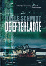 De efterladte (HC) (Schmidt, Palle)
