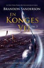 Stormlysfortællingerne (HC) nr. 1: En konges vej - Del 2 (Sanderson, Brandon)