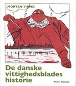 Danske vittighedsblades historie, De (Thing, Morten)