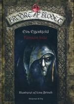 Brødre af Blodet (HC) nr. 3: Fenjans hule (Ill.: Iona Brinch) (Egeskjold, Eva)