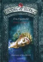 Brødre af Blodet (HC) nr. 5: Iliana og Belin (Ill.: Iona Brinch) (Egeskjold, Eva)