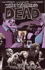 Walking Dead (TPB) nr. 13: Too Far Gone.