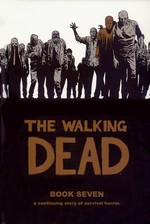 Walking Dead (HC) nr. 7: Book Seven.