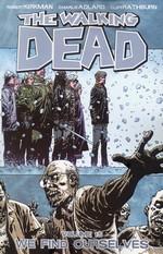 Walking Dead (TPB) nr. 15: We Find Ourselves.