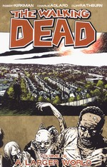 Walking Dead (TPB) nr. 16: A Larger World.