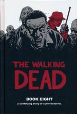 Walking Dead (HC) nr. 8: Book Eight.