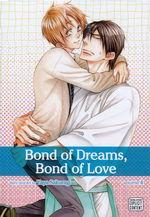 Bond of Dreams, Bonds of Love (TPB) nr. 4:  - TILBUD (så længe lager haves, der tages forbehold for udsolgte varer).