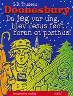 Doonesbury (Dansk) nr. 34: Da jeg var ung, blev Jesus født foran et posthus!.