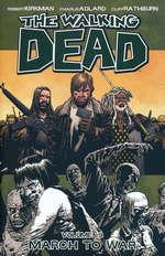 Walking Dead (TPB) nr. 19: March to War.