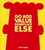 Dilbert (HC) nr. 42: Go Add Value Someplace Else.