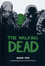 Walking Dead (HC) nr. 10: Book Ten.