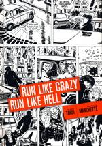 Tardi - Manchette (HC) nr. 3: Run Like Crazy, Run Like Hell.